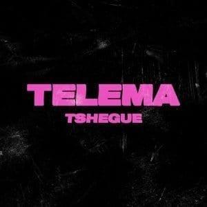 EP Telema - Tshegue