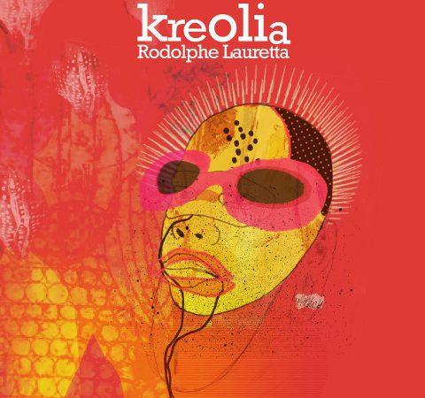 Cristal Records Rodolphe Lauretta Kreolia
