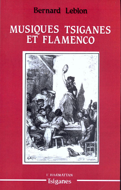 Musiques Tsiganes Et Flamenco Bernard Leblon